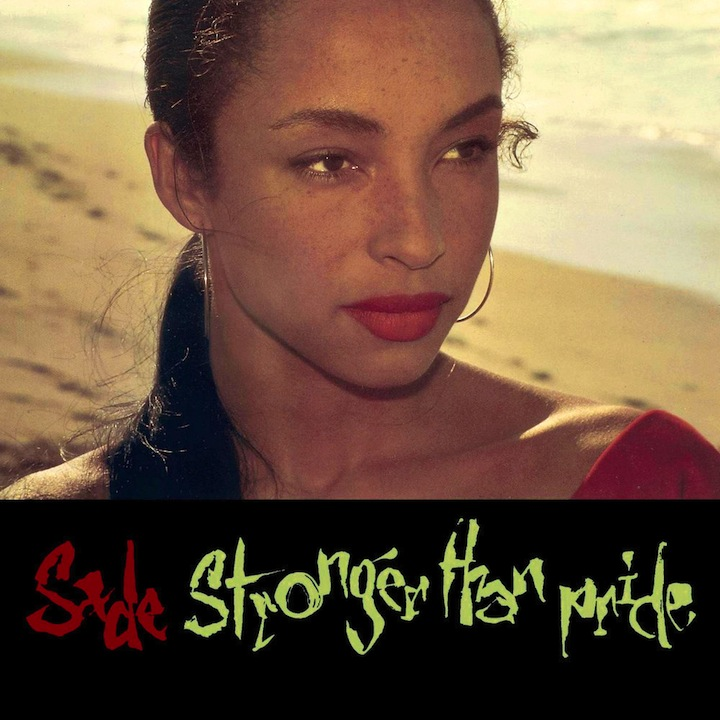 Sade Stronger than Pride full